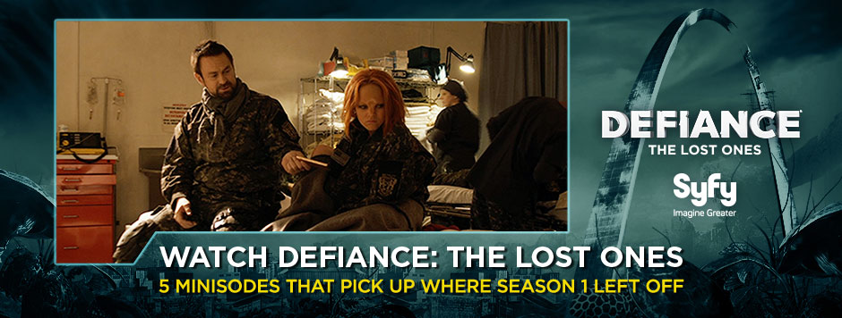 "WATCH THE ""DEFIANCE: THE LOST ONES"" MINISODES"