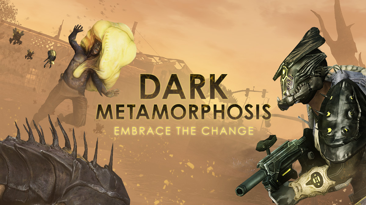 Dark Metamorphosis