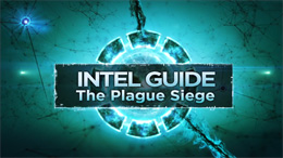 Intel Guide: The Plague Siege